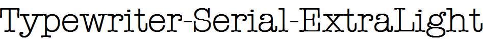 Typewriter-Serial-ExtraLight-Regular