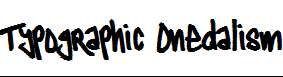 Typographic-Onedalism