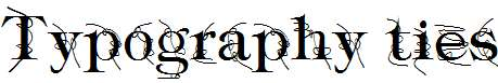 Typography-ties
