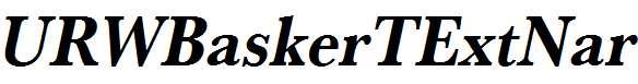 URWBaskerTExtNar-Bold-Oblique