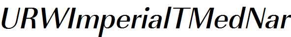 URWImperialTMedNar-Oblique