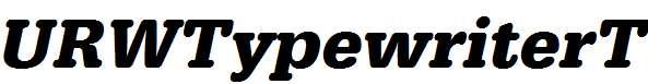 URWTypewriterT-Bold-Oblique