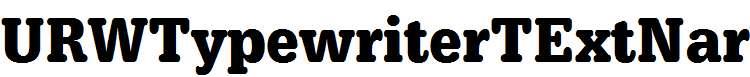 URWTypewriterTExtNar-Bold