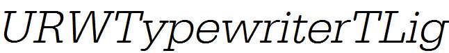 URWTypewriterTLig-Oblique
