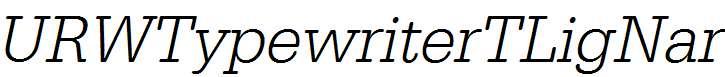 URWTypewriterTLigNar-Oblique