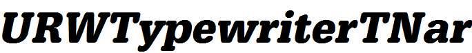URWTypewriterTNar-Bold-Oblique