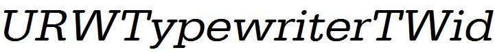 URWTypewriterTWid-Oblique