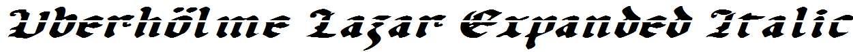 Uberh-lme-Lazar-Expanded-Italic