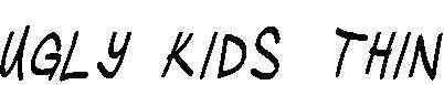 Ugly-Kids-Thin-Italic