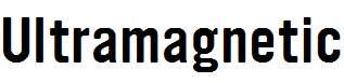 Ultramagnetic
