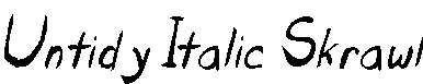 Untidy-Italic-Skrawl