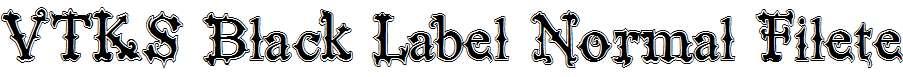VTKS-Black-Label-Normal-Filete