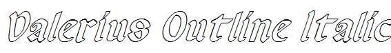 Valerius-Outline-Italic