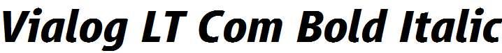 Vialog-LT-Com-Bold-Italic