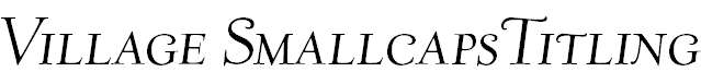 Village-ItalicSmallcapsTitling