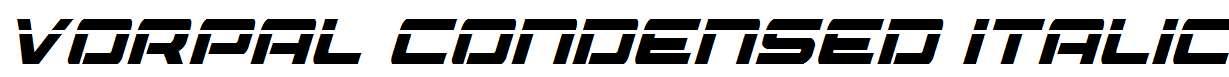 Vorpal-Condensed-Italic