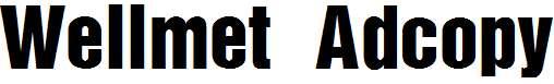 Wellmet-Adcopy
