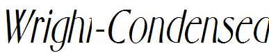 Wright-Condensed-Italic