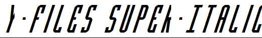 Y-Files-Super-Italic