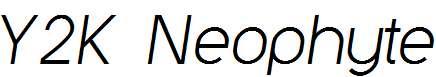 Y2K-Neophyte-Italic