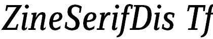 ZineSerifDis-RegularItaTf