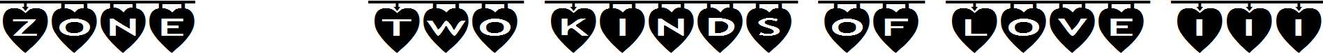 Zone23_Two-Kinds-of-Love-III