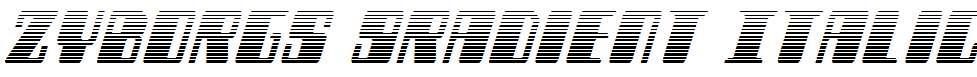 Zyborgs-Gradient-Italic
