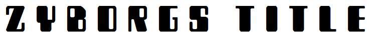 Zyborgs-Title