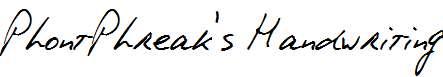 PhontPhreak-s-Handwriting