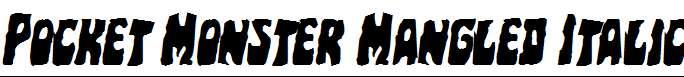 Pocket-Monster-Mangled-Italic