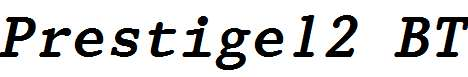 Prestige-12-Pitch-Bold-Italic-BT
