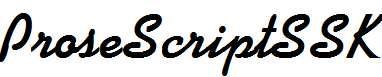 ProseScriptSSK-Bold