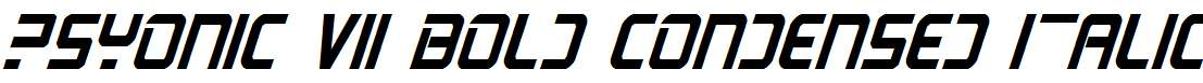 PsYonic-VII-Bold-Condensed-Italic