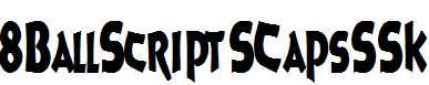8BallScriptSCapsSSK-Bold