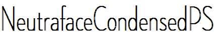 NeutrafaceCondensedPS-Thin