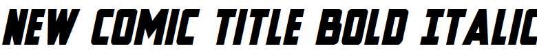 New-Comic-Title-Bold-Italic