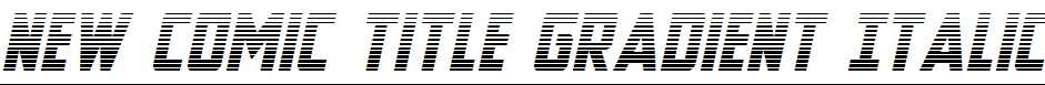 New-Comic-Title-Gradient-Italic