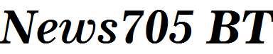 News705-BT-Bold-Italic