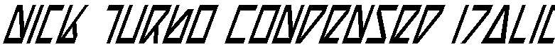 Nick-Turbo-Condensed-Italic