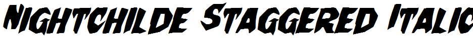 Nightchilde-Staggered-Italic