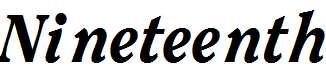Nineteenth-Bold-Italic