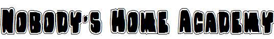 Nobody-s-Home-Academy