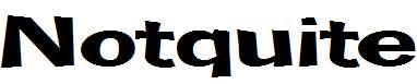 Notquite-Bold