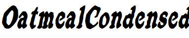 OatmealCondensed-Italic