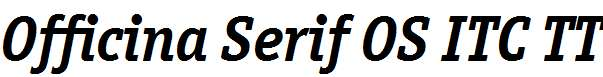 Officina-Serif-OS-ITC-TT-BoldIt