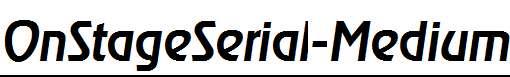 OnStageSerial-Medium-Italic
