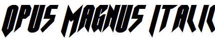 Opus-Magnus-Italic