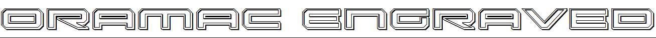Oramac-Engraved
