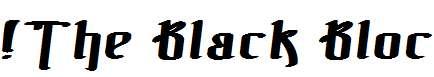 !The-Black-Bloc-Bold-Italic