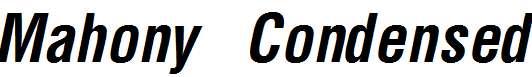 Mahony-Condensed-Bold-Italic